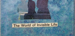 The World of Invisible Life . . . sold